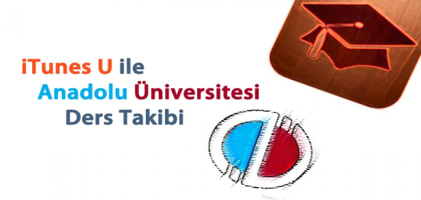 Anadolu Üniversitesi iTunes U'da