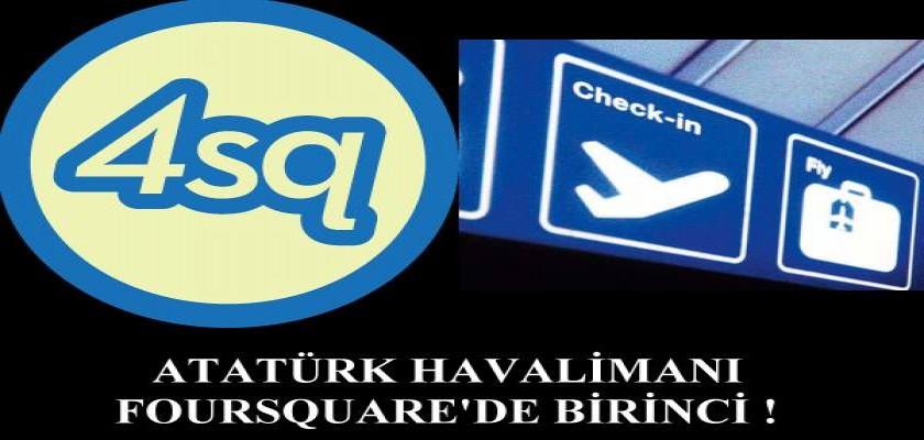 Foursquare'in Havalimanı Birincisi Türkiye'den