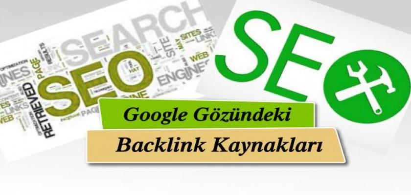 Google Gözündeki Değerli Backlink Kaynakları