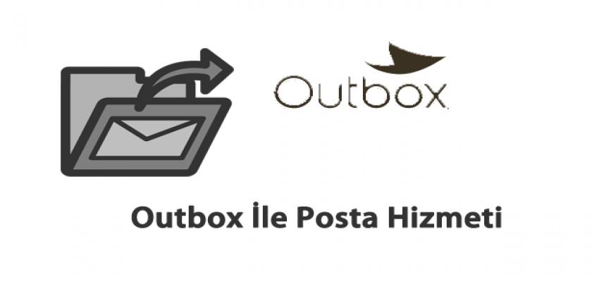Outbox İle Dijitale Dönüşen Postalar