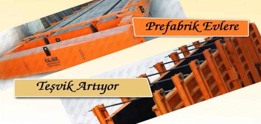 Prefabrik Evlere Teşvik Artıyor
